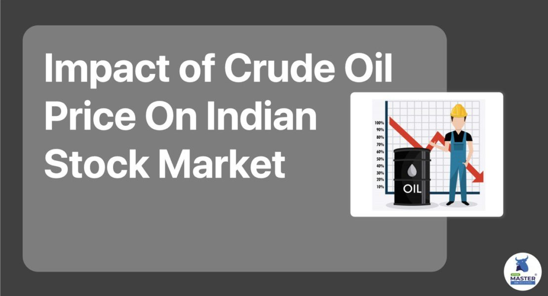 Impact of Crude Oil Price On Indian Stock Market