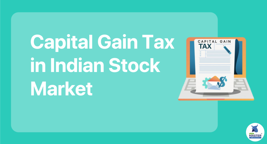 Capital Gain Tax in Stock Market in India