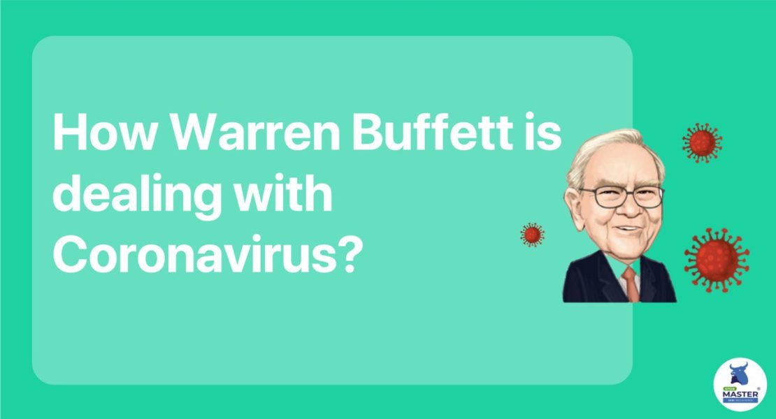 How Warren Buffett is dealing with Coronavirus?